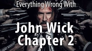 Download Youtube: Everything Wrong With John Wick Chapter 2