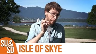Isle Of Skye - Shut Up & Sit Down Review