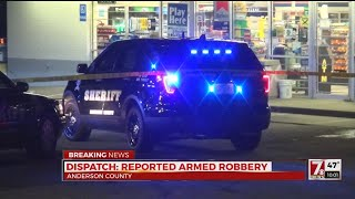 Armed robbery reported at Stop-A-Minit in Anderson Co., dispatch says
