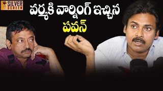 Ram Gopal Varma Gets Serious Warning From Pawan Kalyan  Silver Screen