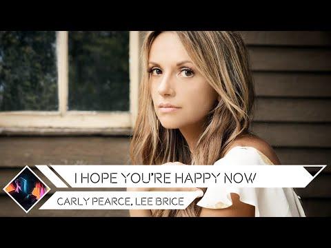 Carly Pearce, Lee Brice - I Hope You're Happy Now (RetroRemix)