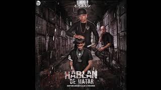 A.Menace (HABLAN DE MATAR) Tiraera Pa Anuel AA