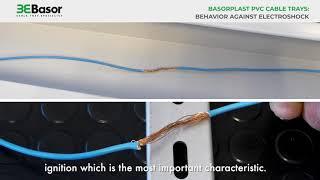 Basorplast PVC cable trays:  Behavior against electroshock