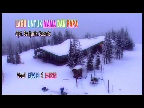 Kevin karyn   lagu untuk mama   papa  official music video