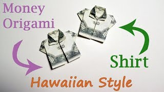 HAWAIIAN STYLE Money SHIRT Origami Dollar Tutorial DIY Folded No glue and tape