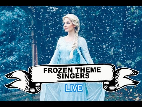 Frozen Theme Singers Video