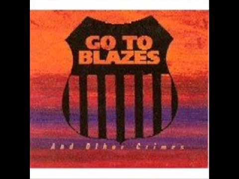 Go To Blazes  -  OD'd in Denver