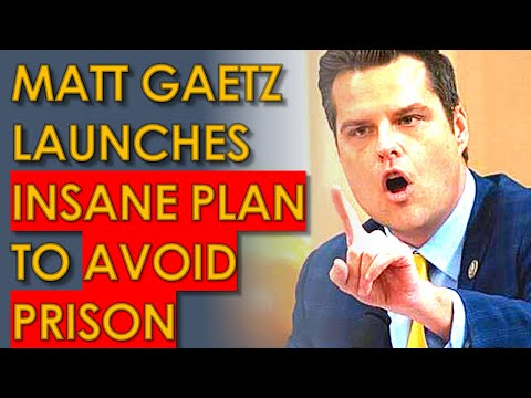 Matt Gaetz Launches INSANE PLAN to avoid PRISON