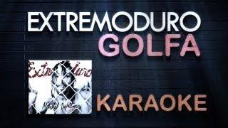 KaraokeYouTube | Golfa | Extremoduro