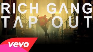 Birdman Presents: Rich Gang - Tapout (Clean)