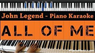 John Legend   All Of Me   Piano Karaoke  Sing Along