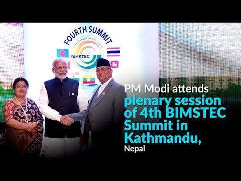 PM Modi attends plenary session of 4th BIMSTEC Summit in Kathmandu, Nepal