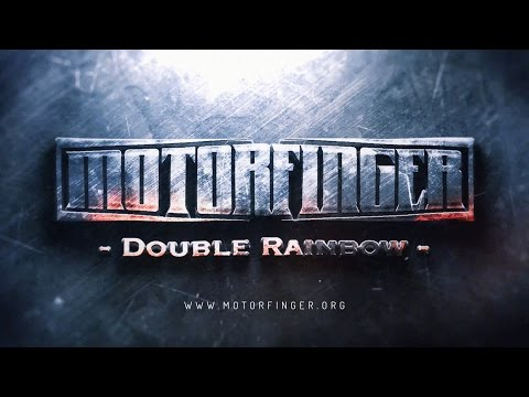 Motorfinger - Double Rainbow [OFFICIAL MUSIC VIDEO]