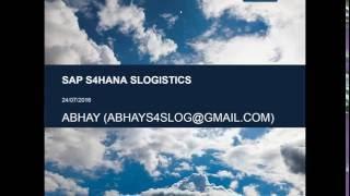 SAP S4 HANA LOGISTICS DEMO   SIMPLE LOGISTICS 1511 DEMO