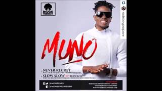 Muno   Never Regret ft psquare