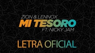 Mi Tesoro (Letra) - Zion y Lennox (Video)