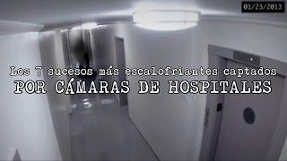 7 VIDEOS MÁS ATERRADORES GRABADOS EN HOSPITALES