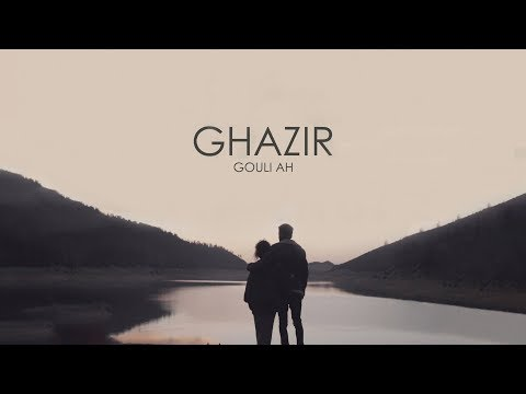 Ghazir - Gouli Ah