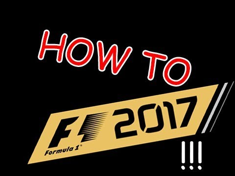 How to F1 2017