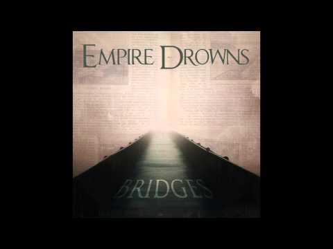 Empire Drowns -