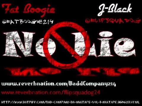 Fat Boogie ft. J-Black No Lie Flow