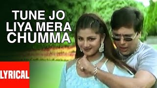 Tune Jo Liya Mera Chumma Lyrical Video   Beti No.1