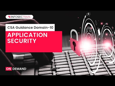 CCSK Training Video Tutorial | Application Security by Infosec Train ...