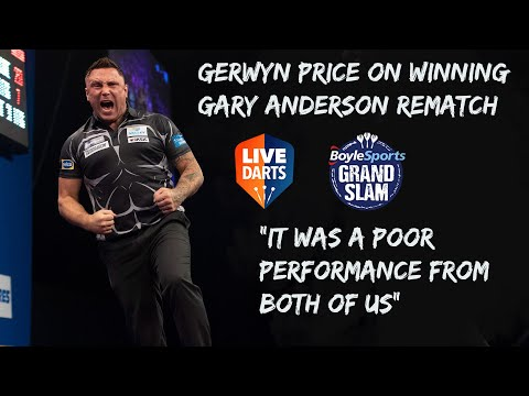 """Gerwyn Price on winning Gary Anderson rematch: """"It was a poor performance from both of us"""""""