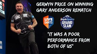 "Gerwyn Price on winning Gary Anderson rematch: ""It was a poor performance from both of us"""