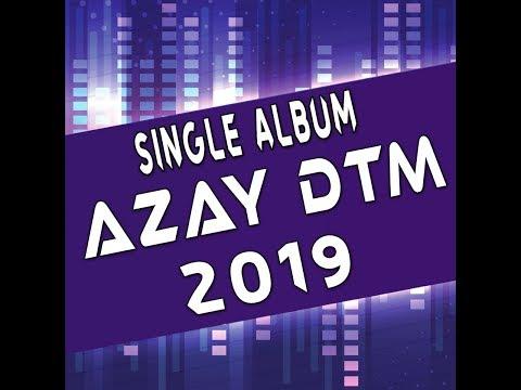 Bagaikan Langit Dan Bumi 2019 ( Azay DTM Kampoeng X Ariez AxL )#Req Nyonya Azahra