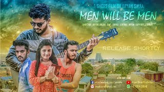 ARYAN SIRAA - MEN WILL BE MEN