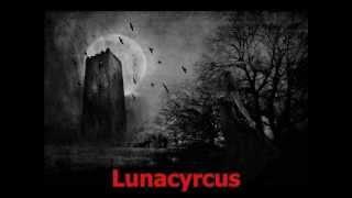 Dark Lunacy ~ Lunacyrcus. -Sub. Español