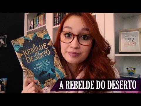 A Rebelde do Deserto (Alwyn Hamilton) | Resenhando Sonhos