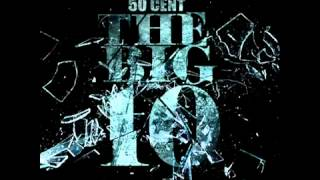 12. 50 Cent - Outro (Skit) (THE BIG 10)