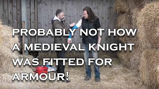 Armour fitting: How did a knight get measured for his armour? (We try a modern technique)