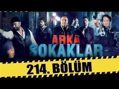ARKA SOKAKLAR 214. BÖLÜM | FULL HD
