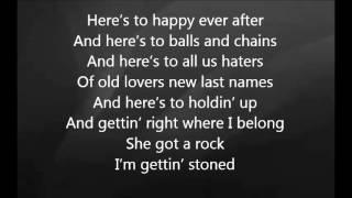 Eric Church - I'm Gettin' Stoned with Lyrics