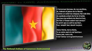 "Cameroon National Anthem ""Chant de Ralliement"" INSTRUMENTAL with lyrics"