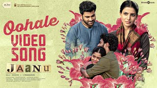 Jaanu | Oohale Video Song | Sharwanand, Samantha | Govind Vasantha | Prem Kumar C