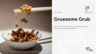 Gruesome Grub