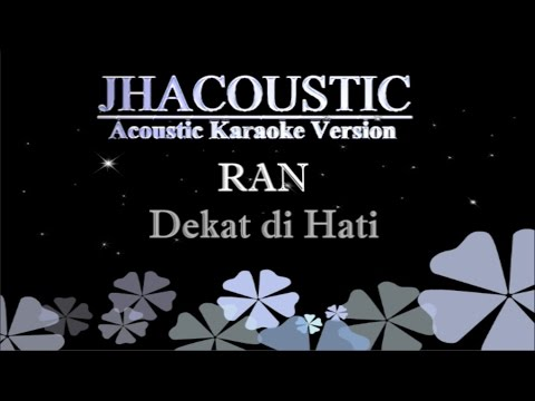 Ran - Dekat Di Hati (Acoustic Karaoke Version) Mp3