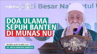 Doa Abuya Muhtadi Dimyathi di Munas-Konbes NU 2021
