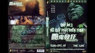 [Vietsub]Phim ma Hồng Kông Possessed 2- Nữ quỷ phát điên 1984