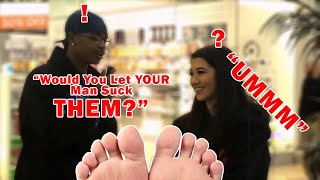 Public Interview! Would you let your man suck your toes?🤪 Would you let me suck your toes??