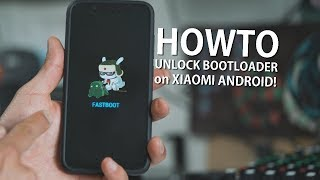 How to Unlock Bootloader on Xiaomi Android!