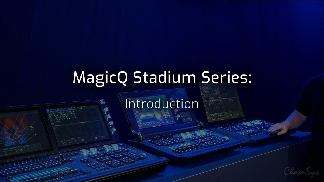 MagicQ Stadium Series Features