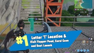 Where to FIND the LETTER 'T' in FORTNITE CHAPTER 2 (Flopper Pond, Coral Cove and Boat Launch)