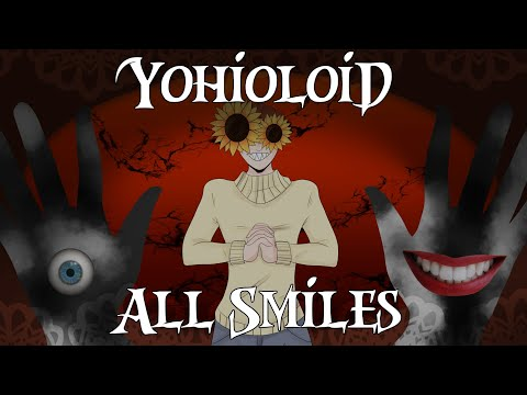【VOCALOID Original】 All Smiles 【Yohioloid】 +VSQx
