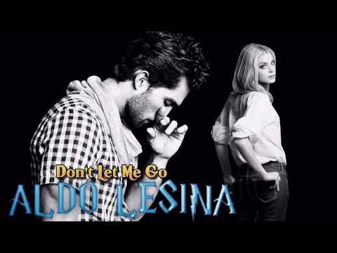 Download Aldo Lesina - Don't Let Me Go / Vocal Extended