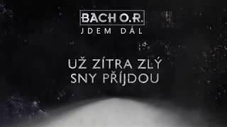 Video BACH O.R. - Jdem dál